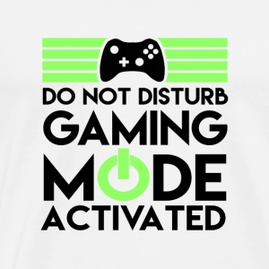 Do not disturb! Gaming mode activated. - Men's Premium T-Shirt