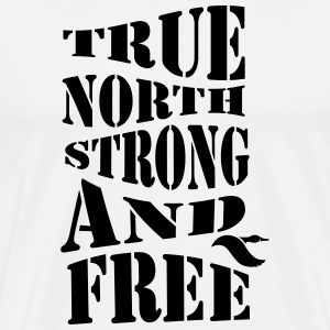 True North Strong and Free - Canada