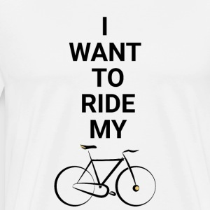 Ride My Bicycle - Men's Premium T-Shirt