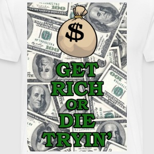 Get rich or die trying - Men's Premium T-Shirt