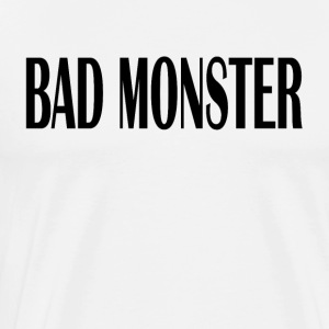 Bad monster - Men's Premium T-Shirt