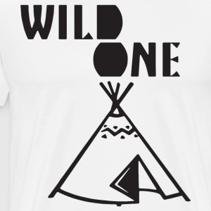 Wild One Shirt Wild One Wild One Teepee One - Men's Premium T-Shirt