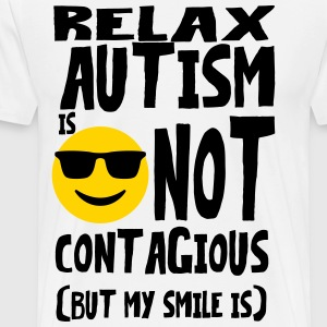 dis AbiliTee Relax Autism is not contagious - Men's Premium T-Shirt