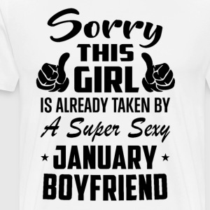 This Girl Is Taken By A Sexy January Boyfriend - Men's Premium T-Shirt
