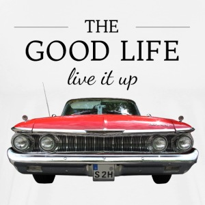 The good life (live it up) - Men's Premium T-Shirt