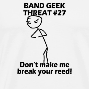 Band geek threat 27 - Men's Premium T-Shirt