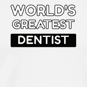 worlds greatest dentist - Men's Premium T-Shirt