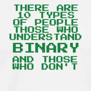 those who understand binary - Men's Premium T-Shirt