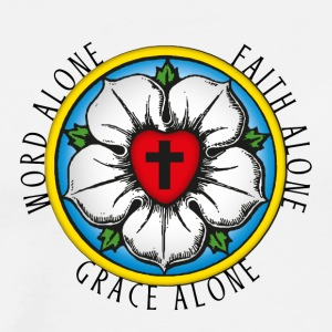 Luther. Rose. Word Alone. Faith Alone. Grace Alone - Men's Premium T-Shirt