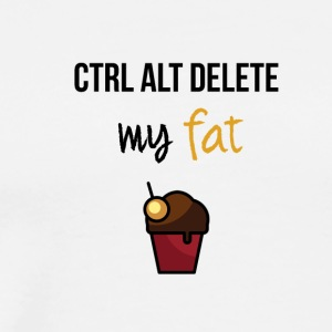 Ctrl alt delete my fat - Men's Premium T-Shirt