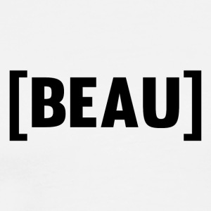 BEAU T-Shirt - white - Men's Premium T-Shirt