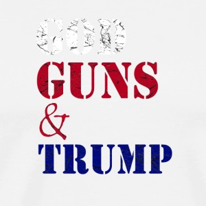 GOD GUNS AND TRUMP - Men's Premium T-Shirt