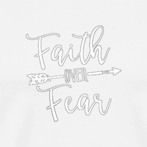 faith over fear - Men's Premium T-Shirt