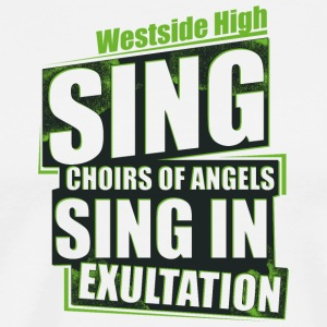Westside High sing exultation inscription - Men's Premium T-Shirt