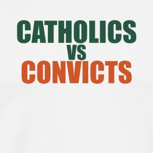 catholics-vs-convicts-shirt - Men's Premium T-Shirt
