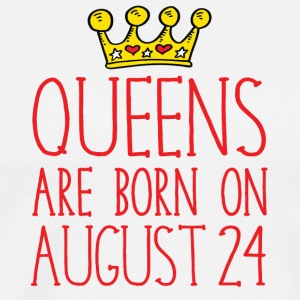 Queens are born on August 24 - Men's Premium T-Shirt