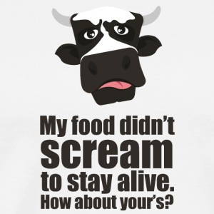 My Food Didn't Scream to Stay Alive - Vegan Tee - Men's Premium T-Shirt