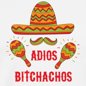 Adios Bitchachos - Men's Premium T-Shirt
