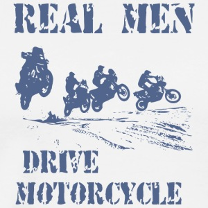 REAL MEN DRIVES MOTORCYCLES - Men's Premium T-Shirt