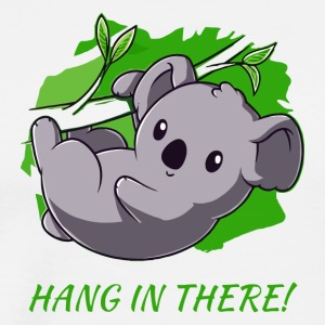 Hang In There - Men's Premium T-Shirt