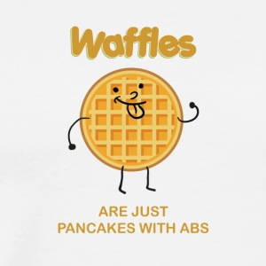 Waffles are just pancakes with abs - Men's Premium T-Shirt