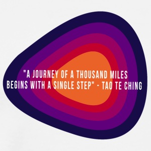A Journey of a Thousand Miles... - Men's Premium T-Shirt