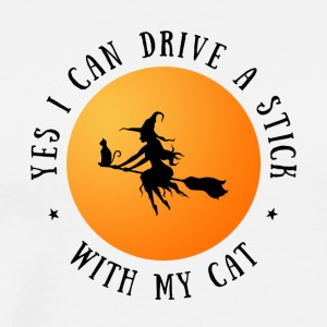 Halloween Yes I can Drive a Stick with my cat - Men's Premium T-Shirt