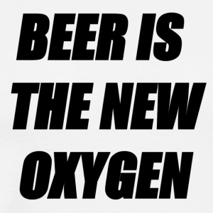 BEER IS THE NEW OXYGEN - Men's Premium T-Shirt