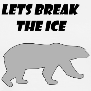 lets break the ice - Men's Premium T-Shirt