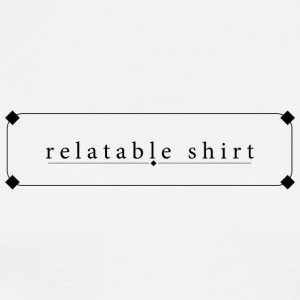 relatable shirt - Men's Premium T-Shirt