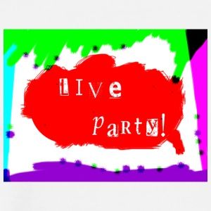 Live Party design - Men's Premium T-Shirt