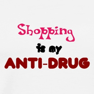 Shopping is my anti-drug - Men's Premium T-Shirt