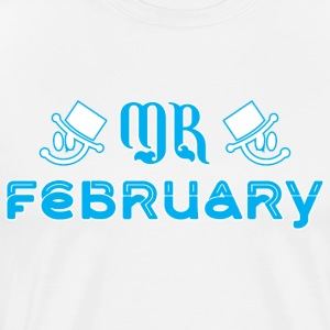 Mr February - Men's Premium T-Shirt
