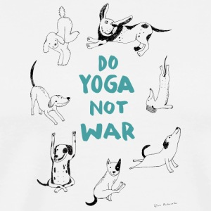Do yoga not war - Men's Premium T-Shirt