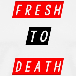 fresh to d - Men's Premium T-Shirt