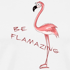 comic flamingo be flamazing funny present - Men's Premium T-Shirt