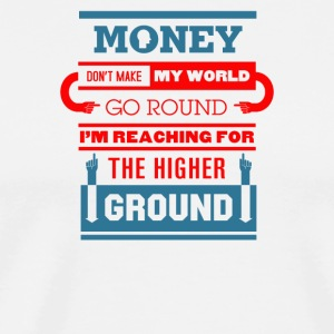 Money go round the higher - Men's Premium T-Shirt