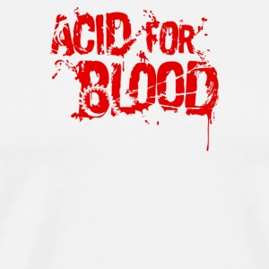 Acd For Blood Quote - Men's Premium T-Shirt