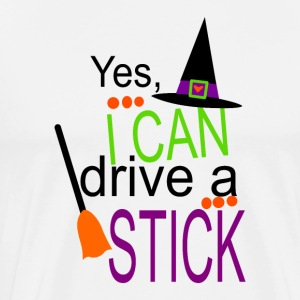 i can a drive a stick - Men's Premium T-Shirt