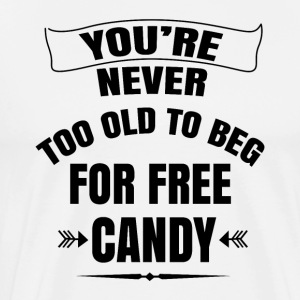 For free candy - Men's Premium T-Shirt