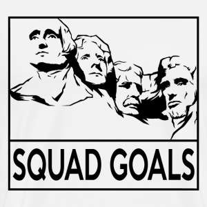 Rushmore Squad Goals - Men's Premium T-Shirt