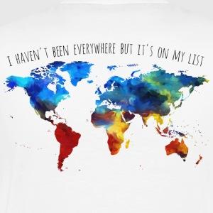 I Haven't Been Everywhere But It's On My List - Men's Premium T-Shirt