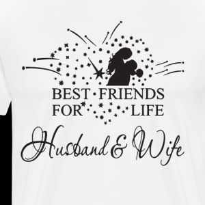 Best Friends For Life Husband And Wife Mens Premium T Shirt