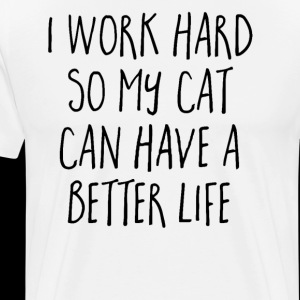 Cat Better Life Funny Quote