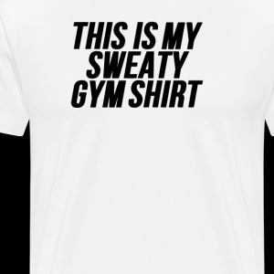 This Is My Sweaty Gym Shirt Workout
