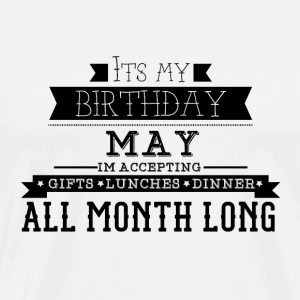 MAY its my birthday month