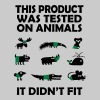 PRODUCT tested on animals - didn't fit - Men's Premium T-Shirt