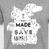 I was made to save animals. - Men's Premium T-Shirt