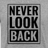 Never Look Back - Men's Premium T-Shirt