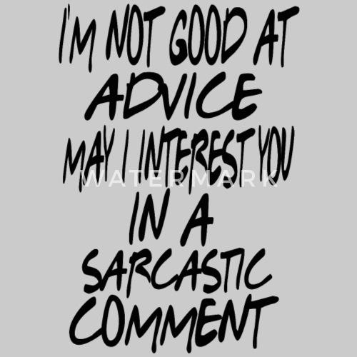 Friends Quote Im Not Good At Advice Mens Premium T Shirt